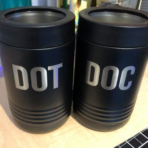 Engraved Drinking Tumblers that say Dot and Doc