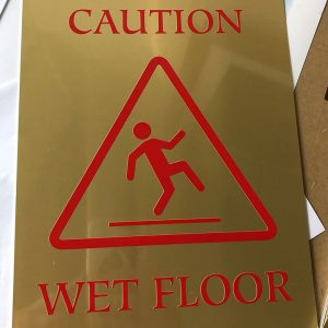 UV printed caution signs